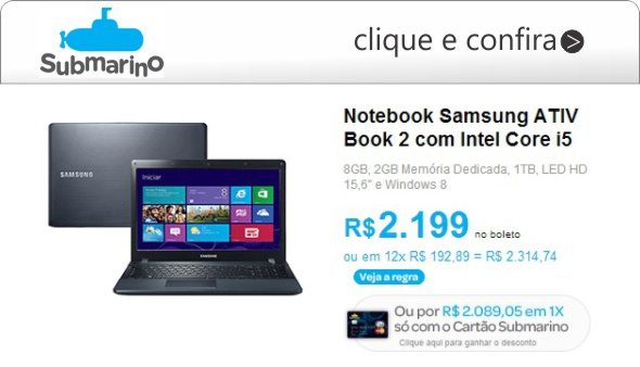 notebook samsung ativ com core i5 submarino tela 15