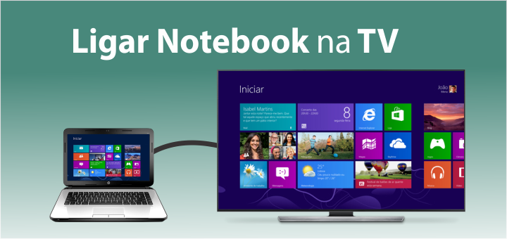 como ligar notebook na tv de forma facil