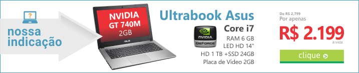 Recomendação do DIA de Notebook - Ultrabook Asus S46CB Intel Core i7 6GB 1TB 24GB SSD barato