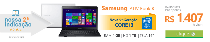 Recomendação do DIA de Notebook Samsung Ativ Book 3 Core i3 - 4GB 1TB LED 14 HDMI Bluetooth 4.0