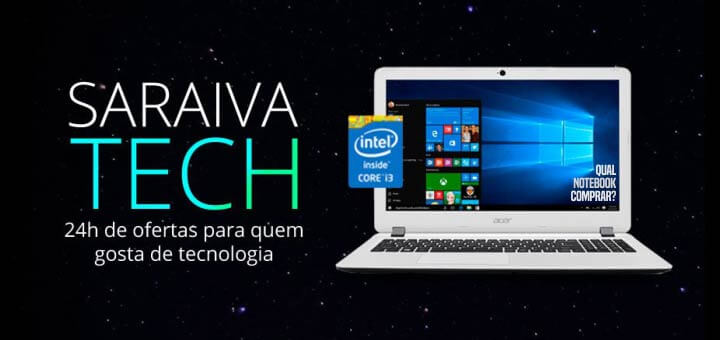 ofertas de Notebooks da Saraiva Tech